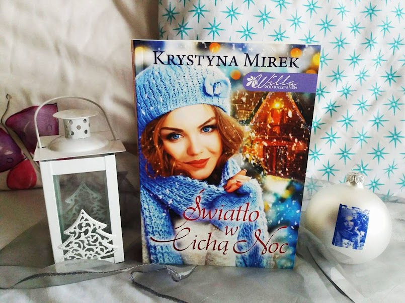 """Uwierz w siebie: """"Światło w Cichą Noc"""" - Krystyna Mirek"""