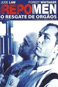 Repo Men: O Resgate de Órgãos – Dublado (2010)