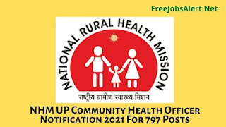 NHM UP Community Health Officer Notification 2021 For 797 Posts