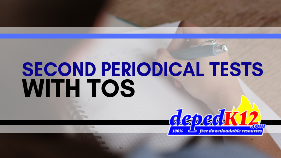 2nd Periodical Test with TOS Compilation | SY 2019 – 2020