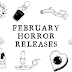 This Month in Horror: February 2021