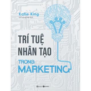 Trí Tuệ Nhân Tạo Trong Marketing ebook PDF-EPUB-AWZ3-PRC-MOBI