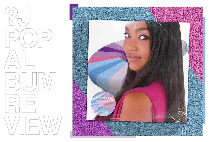 Album Review: Crystal Kay - Almost Seventeen   Random J Pop
