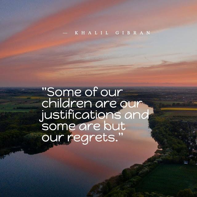 Khalil Gibran quotes on children