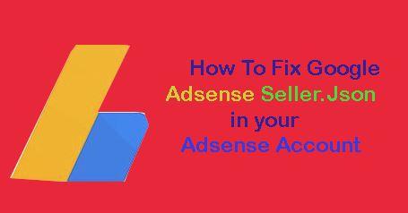 Google Adsense Seller.json Fix SEtiing