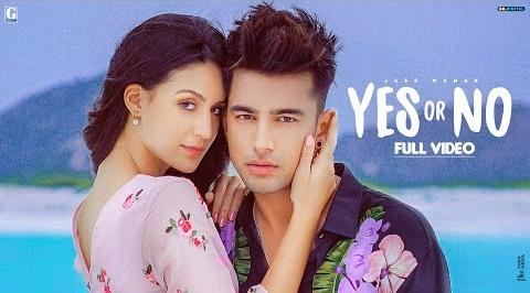 Yes Or No Song Lyrics- Jass Manak | Larissa Bonesi | Jass Manak New Song | Latest Punjabi Song