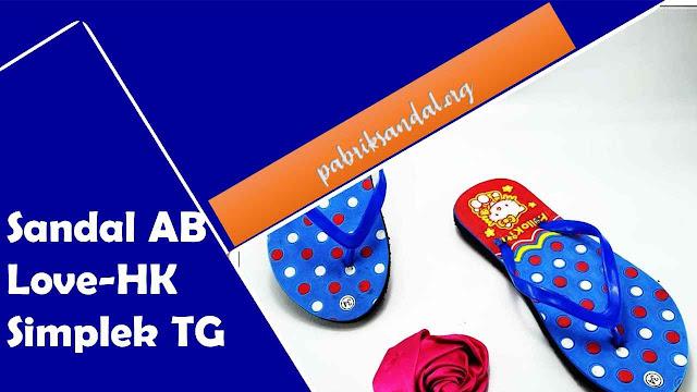 Pabrik Sandal Anak Terbaru | Sandal Anak | Sandal AB Love-HK Simplek TG