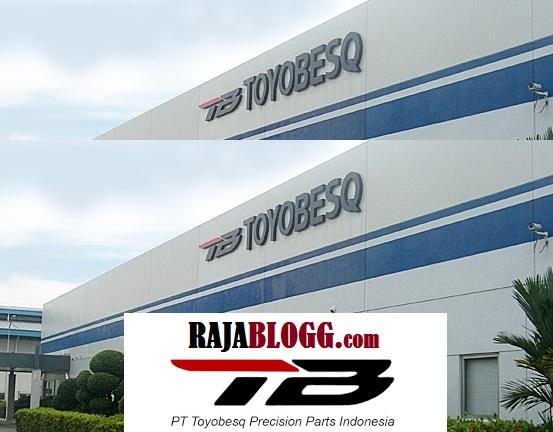 Lowongan Kerja Karawang Terbaru PT. Toyobesq Precision Parts Indonesia