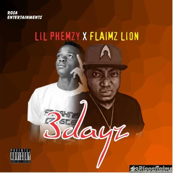 Lil Phemzy x Flaimz Lion - 3days