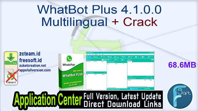 WhatBot Plus 4.1.0.0 Multilingual + Crack_ ZcTeam.id