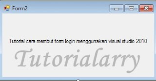 Cara Membuat form login di visual studio 2010