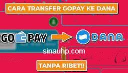Cara Transfer Gopay ke Dana 2021