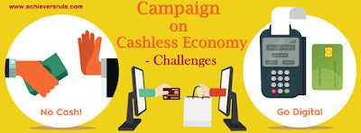 Cashless Economy - Quick Points  for IBPS PO, IBPS CLERK, INSURANCE EXAMS, RRB EXAM, SBI PO, SBI CLERK
