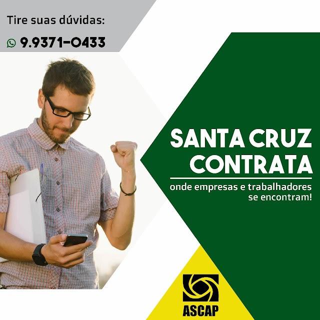 Fique atento! Ascap lança o projeto 'Santa Cruz Contrata'