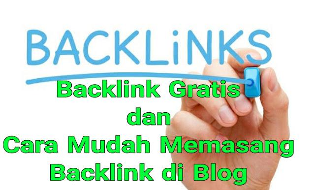 Backlink Gratis dan Cara Mudah Memasang Backlink di Blog