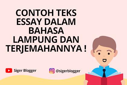 Contoh Teks Essay Bahasa Lampung dan Terjemahannya
