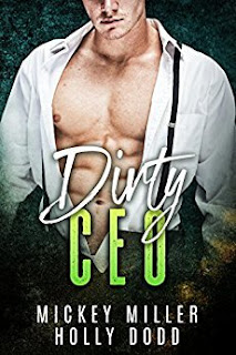Dirty CEO by Mickey Miller