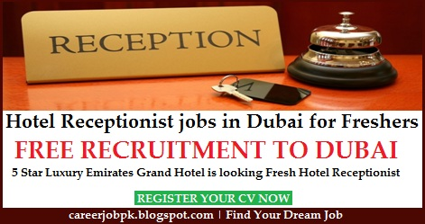 Hotel Receptionist jobs in Dubai for Freshers