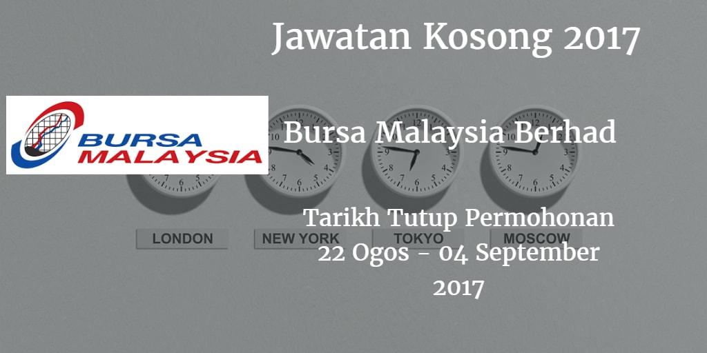 Jawatan Kosong Bursa Malaysia Berhad 22 Ogos - 04 September 2017