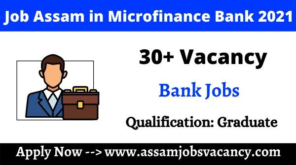 Assam Private Job Assam in Microfinance Bank  Jana Small Finance Bank Recruitment 2021