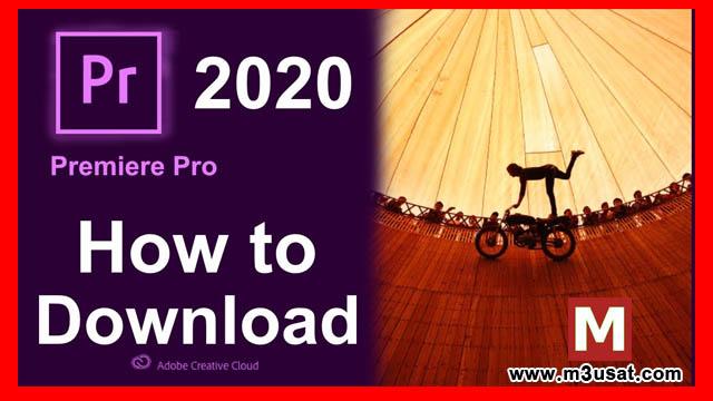 تحميل برنامج Adobe Premiere Pro CC 2020 مجاناً