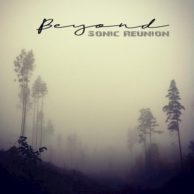Sonic Reunion - Beyond (2019) - Album Download, Itunes Cover, Official Cover, Album CD Cover Art, Tracklist, 320KBPS, Zip album