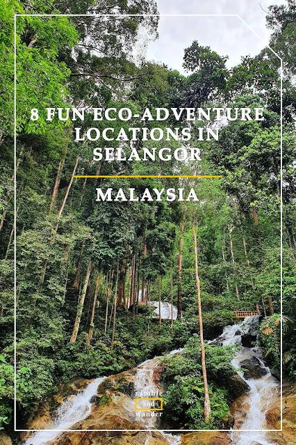 Selangor Eco Adventures Malaysia - Ramble and Wander