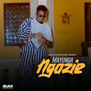 AUDIO   Mayunga - Ngozie    Mp3 Download