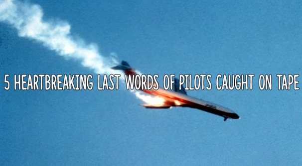 Kami Menangis Mendengar Kata-Kata Terakhir 5 Juruterbang Sebelum Kapal Terbang Terhempas