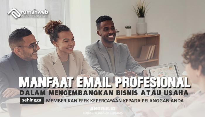 Manfaat Email Profesional  Dalam Mengembangkan Bisnis atau Usaha
