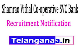 Shamrao Vithal Co-operative SVC Bank Recruitment Notification 2017