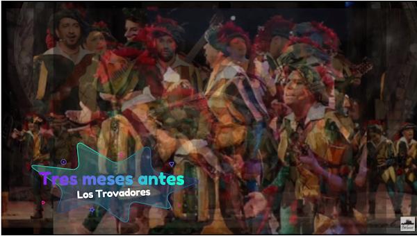 """Pasodoble con LETRA """"Tres meses"""". Comparsa """"Los Trovadores"""" (2014)"""