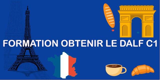 FORMATION OBTENIR LE DALF C1