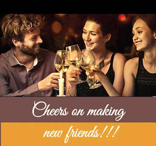 Wine Quote - cheers on making new friends