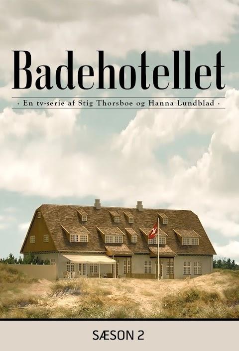 Ya Disponible Badehotellet: Temporada 2 (2015) Subtitulado【Mundoseries】
