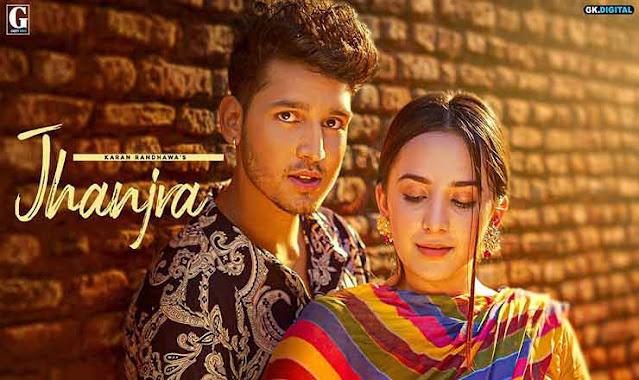 Karan Randhawa Jhanjra Lyrics