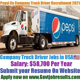 Pepsi Co Company Truck Driver Recruitment 2021-22