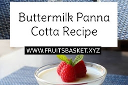 Buttermilk Panna Cotta Recipe – The Magic of Barely Cooked Cream