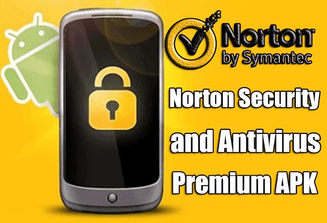حصريا اقوي واغلي برنامج انتي فايرس Norton Mobile Security -النسخة المدفوعة - احمي جهازك من الفيروسات
