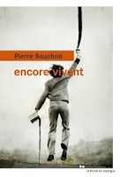 Pierre Souchon Encore vivant Ed. Le Rouergue