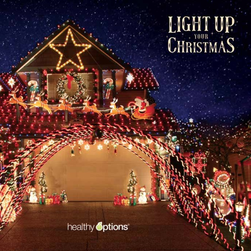 to place orders visit any of healthy options stores nationwide and they would be happy to light up your christmas