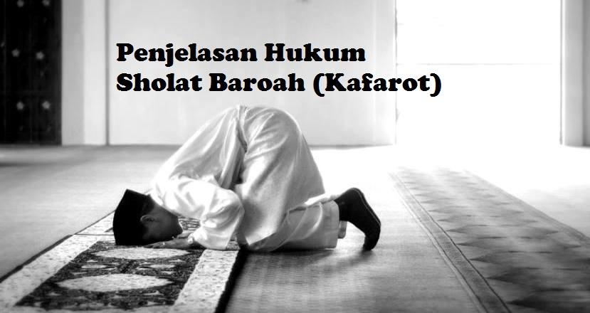 Penjelasan Hukum Sholat Baroah (Kafarot) di Jumat Akhir Ramadhan