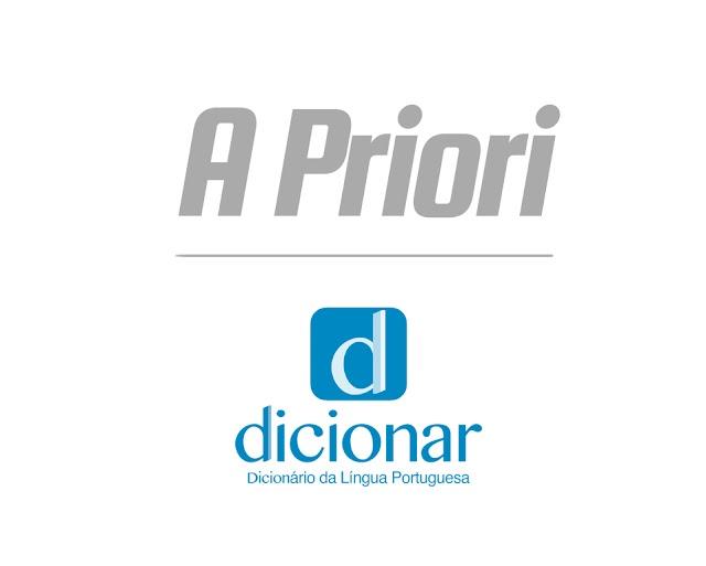 Significado de A Priori
