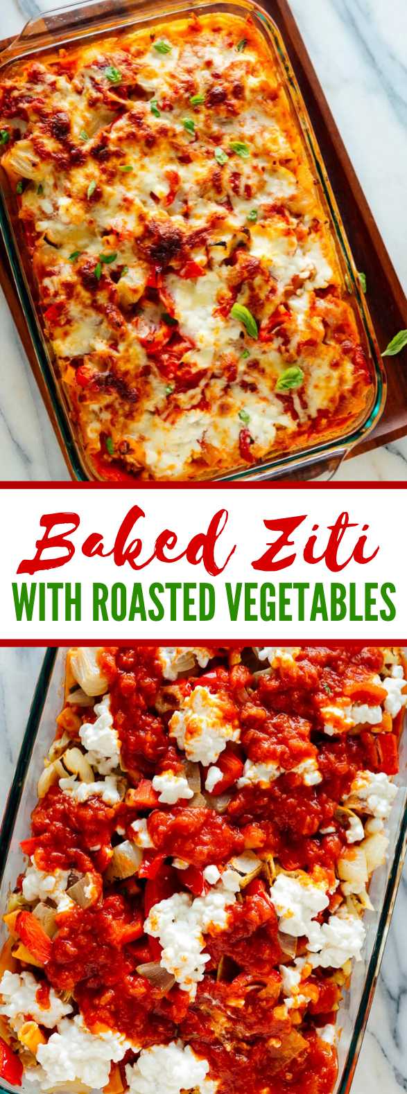 Baked Ziti with Roasted Vegetables #vegetarian #pasta