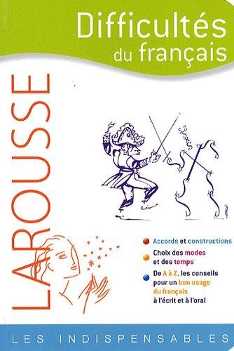 Larousse - Difficultés du français : Les indispensables
