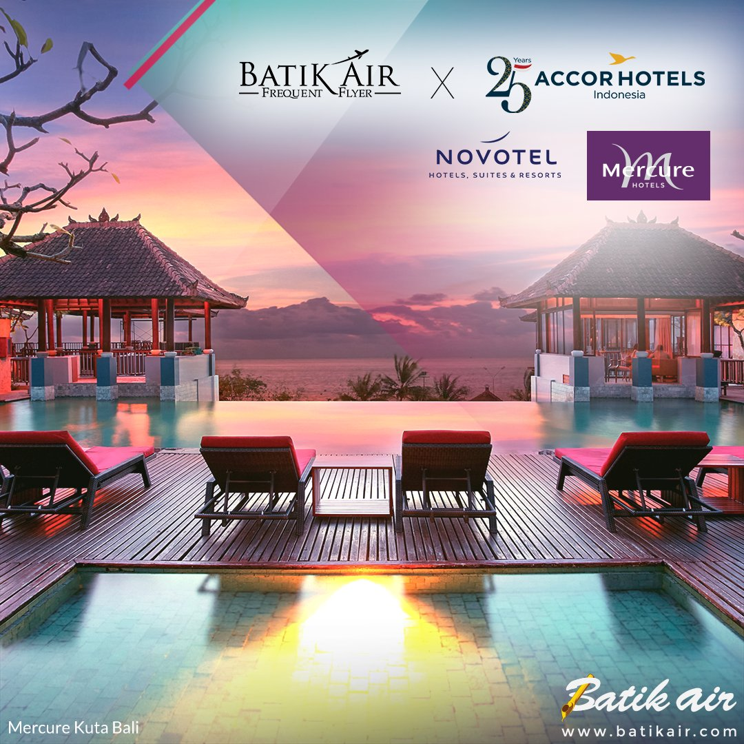 Batik Air - Promo Diskon 20% Pesan Tiket di Accor Hotels (s.d 31 Jan 2019)