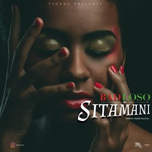Download new Audio by Badloso - Sitamani