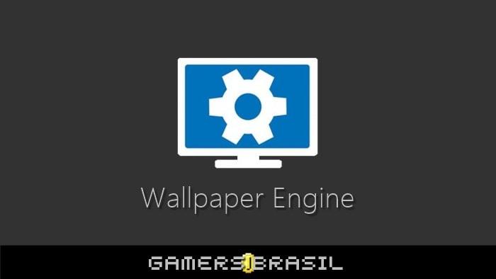 Wallpaper Engine v1.0.675 [DOWNLOAD]   Gamers Brasil - Downloads & Tutoriais