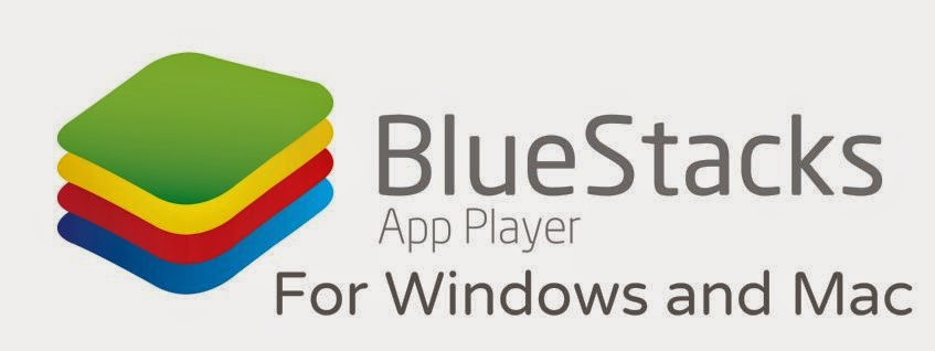 Download Bluestacks Emulator for Windows 7/8/8.1/10 PC Free