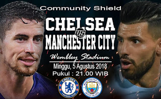chelsea vs manchester city community shield 5 agustus 2018